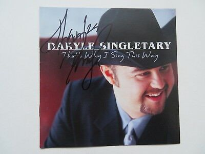 Signed Autograph CD Booklet Daryle Singletary - That's Why I Sing This Way