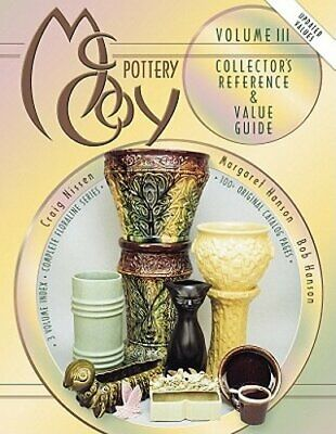 McCoy Pottery: Volume III Collector's Reference & Value Guide by Bob Hanson