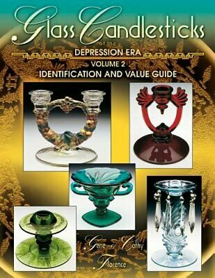 Glass Candlesticks of the Depression Era, Volume 2: Identification and Value