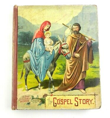 Antique THE GOSPEL STORY Easy Words Childrens Story Book HELEN W PIERSON  T28