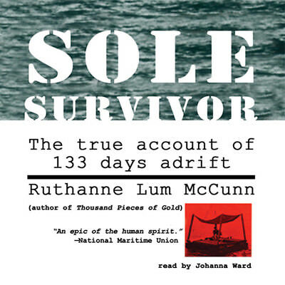 Sole Survivor by Ruthanne Lum McCunn 2013 Unabridged CD 9781470891053
