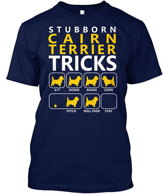 Cairn Terrier Stubborn - Tricks Sit Down Shake Come Hanes Tagless Tee T-Shirt