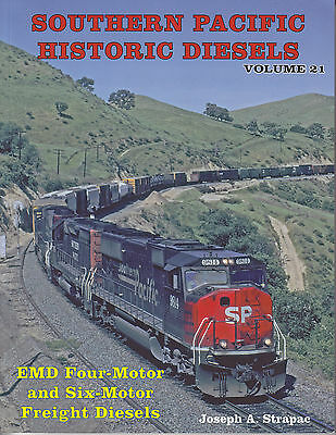 Southern Pacific Historic Diesels-Vol.21 EMD 4 & 6 Motor Freight Railroad Book