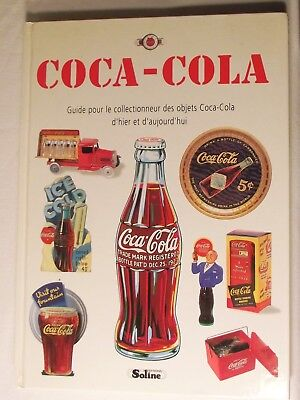 Coca-Cola, Guide Pour Le Collectioneur Des Objets Coca-Cola, in French