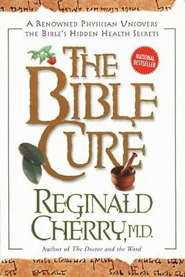 The Bible Cure by Cherry, Reginald