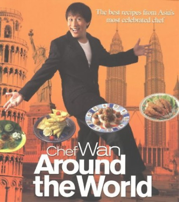 Chef Wan Around the World: The Best Recipes From Asia`s Most Celebr...  BOOK NEU