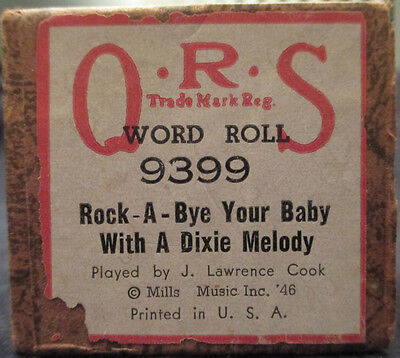 "Vintage Q.R.S. Player Piano Roll 9399 ""Rock-A-Bye Your Baby With A Dixie Melody"""
