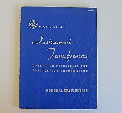 General Electric Manual of Instrument Transformers - 1950 Edition (GET-97A)