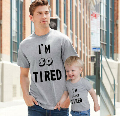 I am so Tired I am Not Tired Family I am tired Mum Dad family Matching Shirts