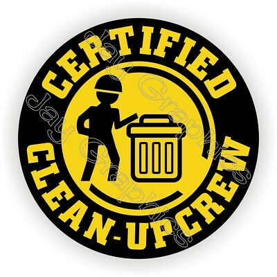 Hard Hat Sticker ~ FUNNY CLEAN-UP CREW ~ Helmet Decal Stickers Foreman Laborer