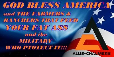 "Allis-Chalmers ""God Bless the Farmer..."" decal"