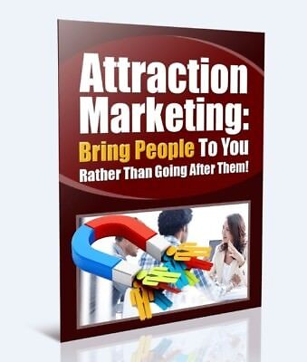 How to do Attraction Marketing to Bring People e Book PDF + Resale Rights