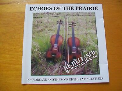 Echoes of the Prairie by John Arcand & the Sons of the Early Settlers (CD, 2002)