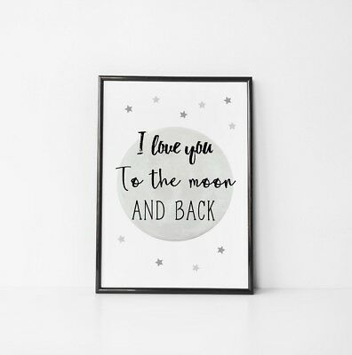 Moon and Back Kids Room Quote Art Print Black & White Typography Picture Poster