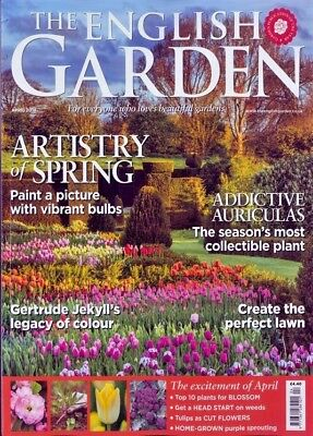 The English Garden Magazine Issue April 2018 ~ New ~