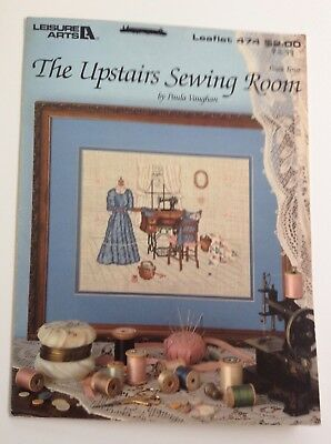The Upstairs Sewing Room  - Counted Cross Stitch Pattern - Leisure Arts 474