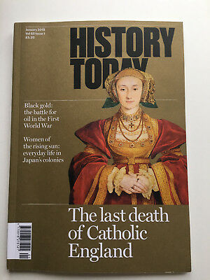 History Today Magazine Vol 68 Issue 1 Jan 2018 Last Death in Catholic England