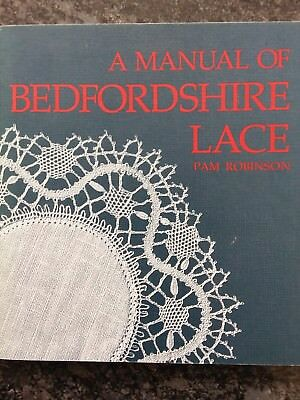 a manual bedfordshire lace by pam robinson