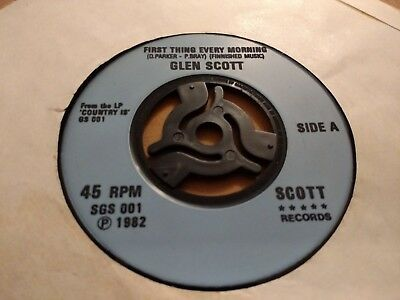 """Glen Scott """" First Thing Every Morning """" 7"""" Single 1982 Excellent"""