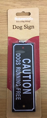 "Dog Beware Sign ""CAUTION DOGS RUNNING FREE""  Plastic 15cm x 5cm With Fixings"