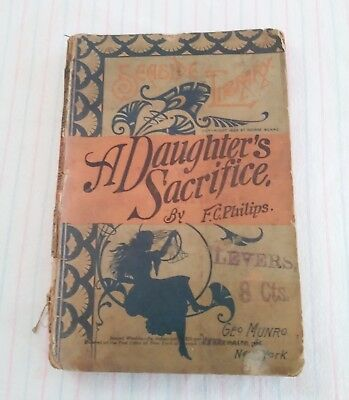 Antique 1890 Paperback Pulp Fiction Munro Seaside Library A Daughters Sacrifice