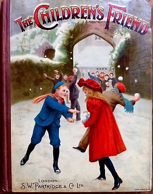 CHILDREN'S FRIEND ~ Victorian Antique 1911 Children's Annual Story Picture Book