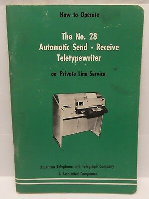 Automatic Send Receive No. 28 Teletypewriter Operators Manual AT&T