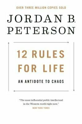 12 Rules for Life: An Antidote to Chaos by Jordan B Peterson: Used