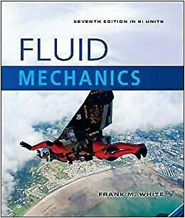 Fluid Mechanics 7E (SI Units) + CD by Frank M. White (Mixed media product, 2011)