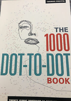 The 1000 Dot-to-Dot Book -Icons Twenty Iconic Portraits To Complete