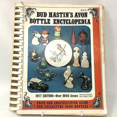 Vintage 1977 BUD HASTIN'S AVON BOTTLE ENCYCLOPEDIA from 1886 - 1976 381 PAGES