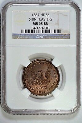 Hard Times Token 1837 HT-56 SHIN PLASTERS / NOT ONE CENT MS-63 NGC SUPERB STRIKE