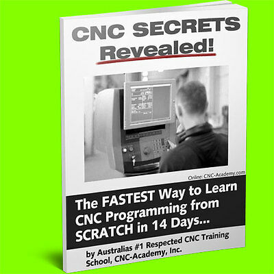 CNC SECRETS REVEALED: Machine Programming Course Trainig - Milling, Lathe, etc.