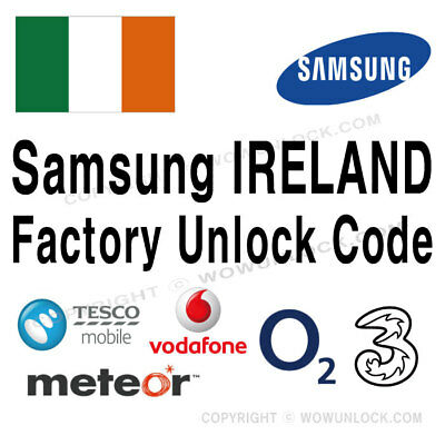 Samsung Ireland Three Vodafone O2 EIR Unlock Code Galaxy S9 S9+ S8 S8+ Note 8