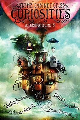 The Cabinet of Curiosities: 36 Tales Brief & Sinister New Paperback Book Stefan