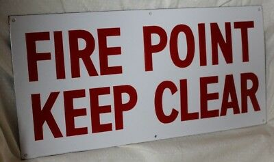 """ENAMEL """"FIRE POINT KEEP CLEAR"""" SIGN VINTAGE ORIGINAL 1940s-1950s NEVER USED NOS"""