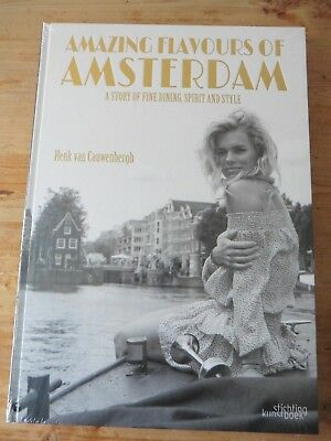 Amazing Flavours of Amsterdam. Gorgeous coffee table book. Brand new