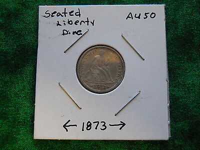 1873 Seated Liberty Silver Dime Arrows to date   High Grade