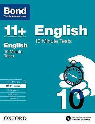 Bond 11+: English  10 Minute Tests Age 10-11+ years New