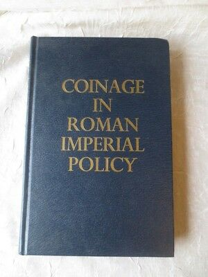 Coinage in Roman Imperial Policy C. Sutherland 1978 Numismatic Reference Book