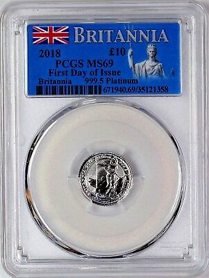 2018 £10 1/10th oz Platinum Britannia PCGS MS69 First Day of Issue