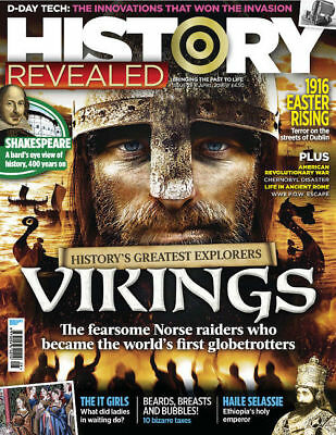 History Revealed Magazine April 2016 The Vikings ~ Easter Rising ~ D-Day Tech: