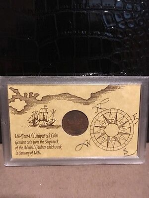 186 Year Old Shipwreck Coin From Shipwreck Of The Admiral Gardner Jan. 1809