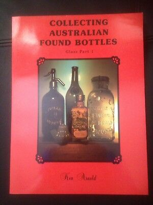 Collecting Australian Bottles : Glass Part 1 by Ken Arnold