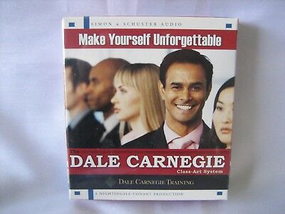 Make Yourself Unforgettable : The Dale Carnegie Class-Act System by Dale Carnegi