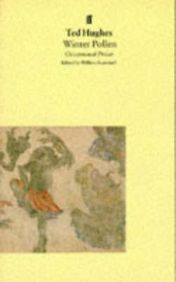 Hughes T-Winter Pollen: Occasional Prose  Book New
