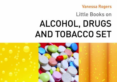 Rogers Vanessa-Little Books On Alcohol Drugs And Tobacco Set  BOOK NEW