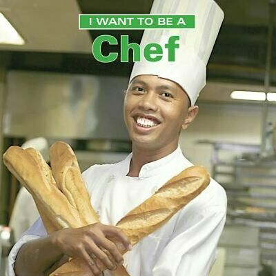 I Want to Be a Chef by Dan Liebman: New