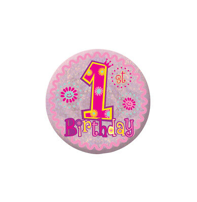Amscan - New Happy 1st Birthday Girl Holographic Badges 5.5cm Free Shipping