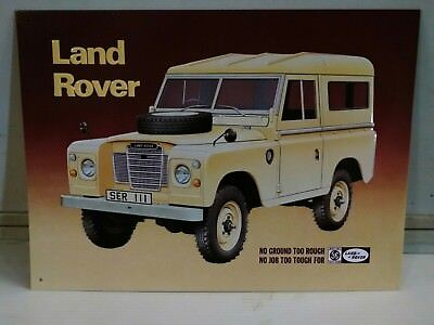Land Rover - No Ground too rough...  OLD Vintage metal Sign copyright 2000